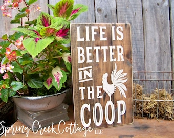 Life Is Better In The Coop, Signs, Chickens, Chicken Coop Signs, Handpainted, Chicken Coop Decor, Farmhouse Decor, Home Decor, Rustic, Barn