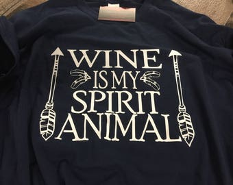 Wine is my animal spirit tshirt.