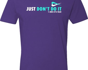 Just Don't Do It T-Shirt