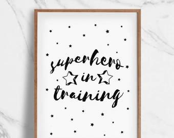 Superhero In Training Nursery Decor Print, Nursery Wall Art Printable, Wall Decal, Boys Room Decor, Baby Shower Gift, Baby Print, Decor Art