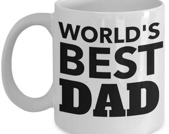 Fathers Day Mug 2018 New Dad Mug For Dad Gift For Dad Birthday Gift Father Mug Daddy Mug Dad Coffee Mug Funny Dad Mug Worlds Best Dad