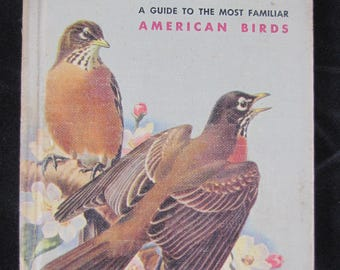 Birds // 1949 Hardback // A Common Guide to the Most Familiar American Birds  // Vintage Bird Book