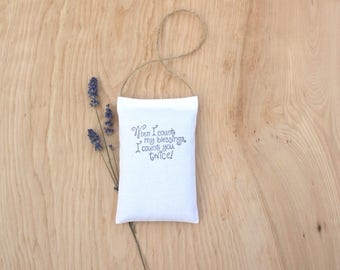 When I Count My Blessings, I Count You Twice Hanging Lavender Sachet - Car Air Freshener - Lavender Door Hanger