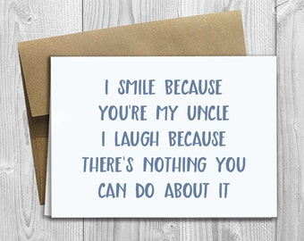 Uncle birthday card etsy printed i smile because youre my uncle 5x7 greeting card funny birthday bookmarktalkfo Images