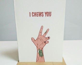 I Chews You A6 Greetings Card