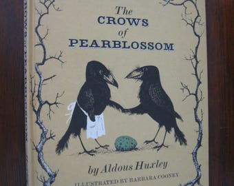 The Crows of Pearblossom by Aldous Huxley  1967  Weekly Reader Children's Book Club