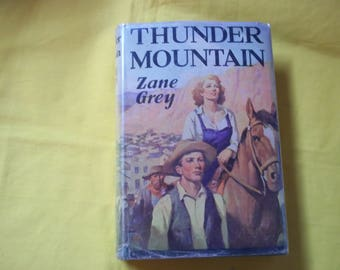 Thunder Mountain by Zane Grey