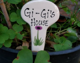 Gi-Gi's House garden marker