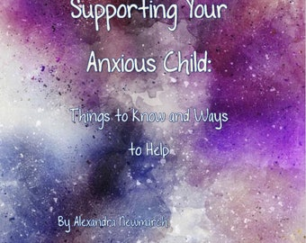 Supporting Your Anxious Child Booklet (eBook)