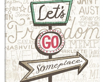 iCanvas Road Trip Route Lets Go Someplace Gallery Wrapped Canvas Art Print by Oliver Towne