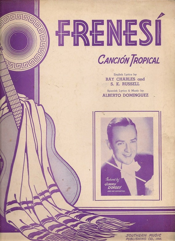 Frenesi Cancion Tropical + Ray Charles and S. K. Russell + Alberto Dominguez + 1941 + Vintage Sheet Music