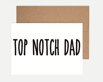 Dad Birthday Card - Top Notch Dad