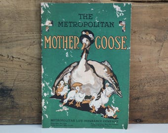The Metropolitan Mother Goose / 1920s Met Life Insurance