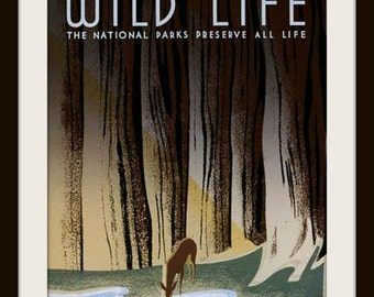 WPA POSTER: Wild Life Our National Parks 1930s Giclee Art Print - Deer Poster - Wildlife Conservation - Cabin Decor - Cabin Wall Art