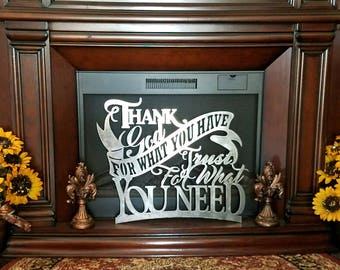 Metal scripture wall art, Thank God for what you have, Trust for what you need