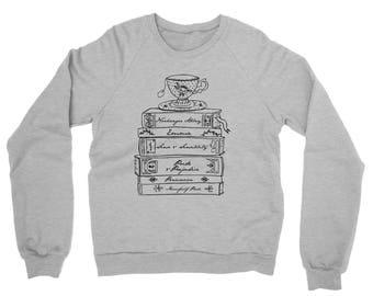 jane Austen Book Lovers Crew Neck Sweatshirt / Pride and Prejudice / Emma / Sense and Sensibility / Mansfield Park /Tea Cup