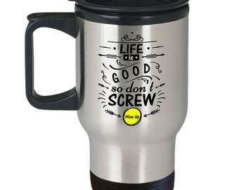 Life Is Good CoffeeTravel Mug -  For Drinks on the Go Made In The USA
