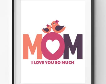 Mothers Day Printable, Mothers Day Print, Mothers Day Gift, Mom Personalized Print, Birds Family Print, Mom I Love You So Much, Mom Quote