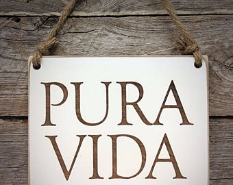 Pura Vida, Pure Life, Beach Sign, Beach Decor, Coastal Sign, Coastal Decor, Beach House, Coastal Home Decor, Costa Rica Decor