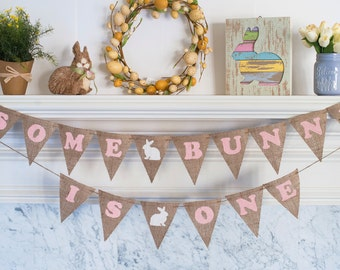 Some Bunny Is One Banner, Easter 1st Birthday Banner, Easter Birthday Party, Bunny Birthday Banner, B277