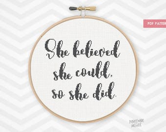 SO SHE DID counted cross stitch pattern, she believed she could minimalist xstitch quote pdf