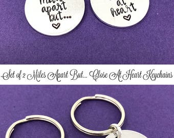 Miles Apart But Close At Heart Keychain, SET OF 2 Stamped Gift, Friend Gift, Sister Gift, Long Distance Relationship Gift, Boyfriend Gift