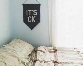Black IT'S OK Banner / the original affirmation banner wall hanging/flag/pennant, handmade heirloom quality, historical vintage style