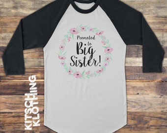 Big Sister tshirt | Promoted to Big Sister Raglan Shirt | Pregnancy Reveal | Pregnancy Announcement | Baby, Toddler and Youth Sizes | AR-121