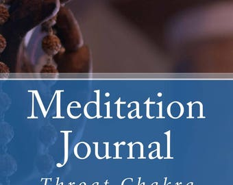 Meditation Journal, Chakras