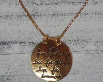 Necklace-Learn from yesterday live for today hope for tomorrow-gold tone