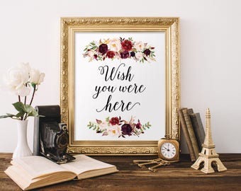 Wish You Were Here Wedding Sign Printable, Marsala Wedding Wish You Were Here Sign, Memory Sign, Boho Wedding In Loving Memory, Remembrance