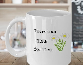 Gift for Herbalist, Herb Mug, Herbal Tea Gift, Herbalism, Medicinal Garden, Herbal Tea Infusion, Best Coffee Cup, Tea Lover Gift, Plant Mug