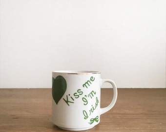 Vintage Kiss Me I'm Irish Mug - Sweetheart Coffee Cup - St. Patrick's Day Mug - Irish Coffee Mug