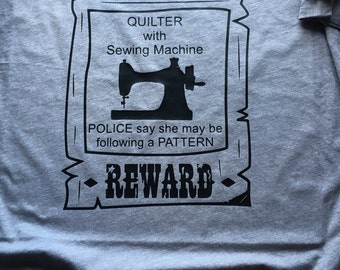 WANTED QUILTER sewing machine t-shirt