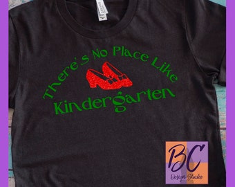 There's No Place Like Kindergarten svg, jpeg, eps, dxf, Wizard of Oz svg, Ruby Red Glitter Shoes, transfer, digital file, download, iron-on