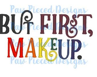 But First, Makeup Saying