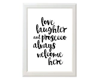 Love, Laughter & Prosecco - A4/A5 Print Calligraphy Print
