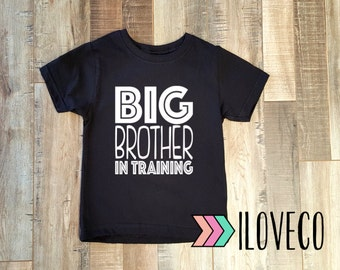 Custom Colors / Big Brother IN TRAINING Shirt / I'm going to be a Big Brother T-Shirt