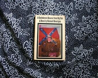 Richard Brautigan - A Confederate General From Big Sur. Richard Brautigan Book. Vintage Brautigan Book. Rare Richard Brautigan Novel