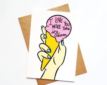 I Love You More Than Ice Cream | 5x7 Blank Greeting Card | Romantic | Anniversary