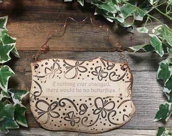Inspirational Quote Ceramic Plaque Butterflies