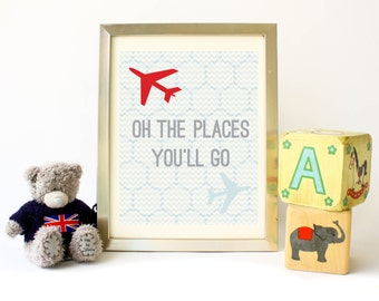 Oh The Places You'll Go Nursery Print, Children's wall art, Kids Room, Travel Decor, Airplane Decor, Gender Neutral Nursery, Digital Art