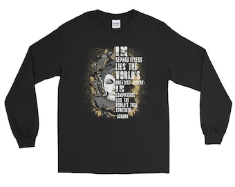 Buddha Quote Inspirational Long Sleeve T-Shirt About Compassion T-Shirt