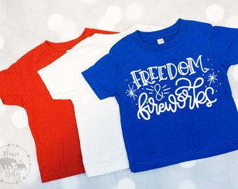 Fourth Of July T Shirt, Toddler Fourth Of July Shirt, Girls 4th Of July Outfit, Freedom and Fireworks Tshirt, 4th Of July Tshirt