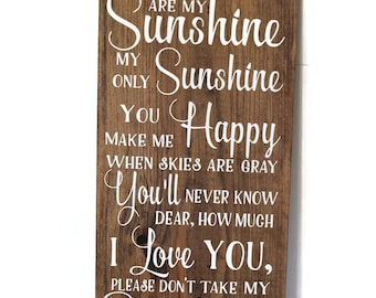 You are my sunshine, Primitive Decor, Bedroom Sign, Baby Shower Gift - Baby Nursery Wood Sign - You Are My Sunshine Wall Art