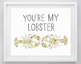 You're My Lobster Floral Watercolor Art Print