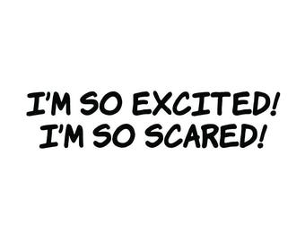 I'm So Excited, I'm So Scared! vinyl decal sticker saved by the bell jessie zack