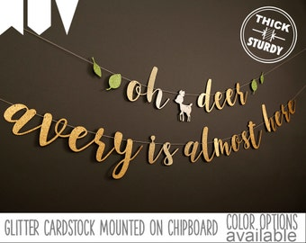 oh deer baby is almost here banner, personalized banner, woodland baby shower, woodland birthday, spring woodland, cursive banner
