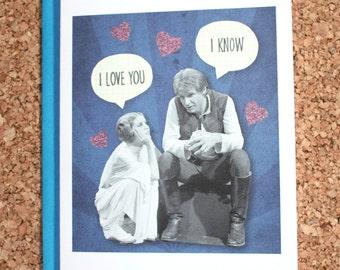 Star Wars Valentine Card / I love you I know / Valentine, anniversary card, birthday card, love card