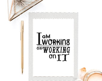"Typography Poster, Motivational Print, ""Working On Working On It"" Inspirational Print, Girlboss Wall Decor Home Decor Wall Art"